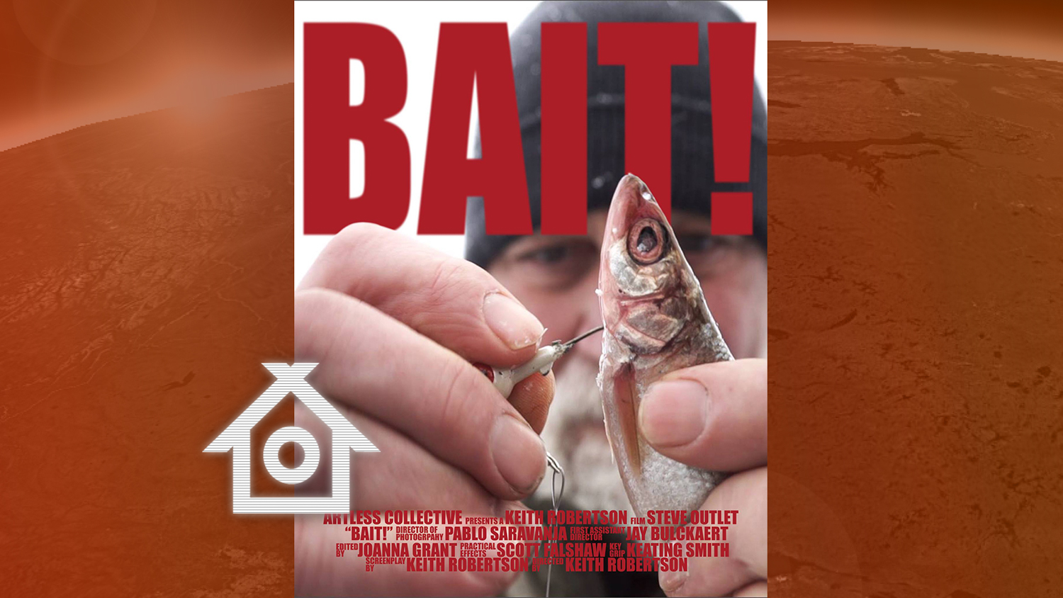 A poster for Bait, a movie created by Yellowknife's Keith Robertson