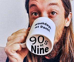 Nineties at Nine